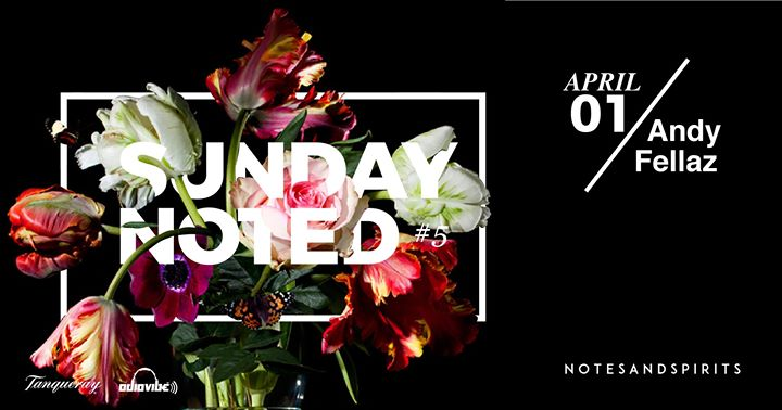 Sunday Noted #5: Andyfellaz Live Event Image