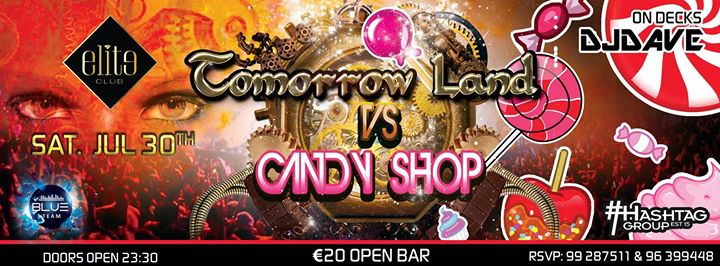 TOMORROWLAND Vs CANDY SHOP | ONLY AT ELITE CLUB  Event Image