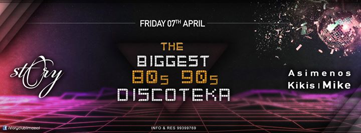 Story presents The Biggest 80s & 90s Discoteka! Image